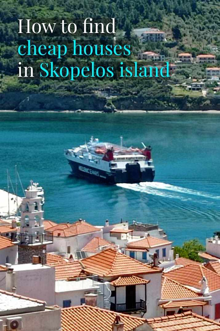 How to find cheap houses in skopelos island